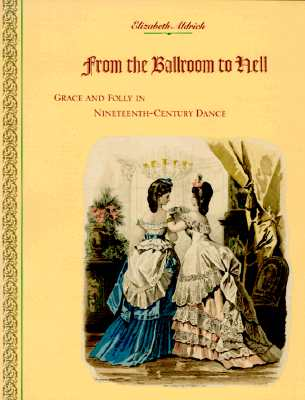 From the Ballroom to Hell By Aldrich, Elizabeth